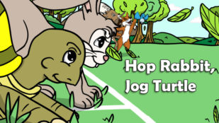 Hop Rabbit, Jog Turtle