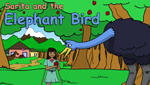 *Sarita and the Elephant Bird